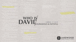 Who Was David? Courageous & Faithful: New Song Contemporary